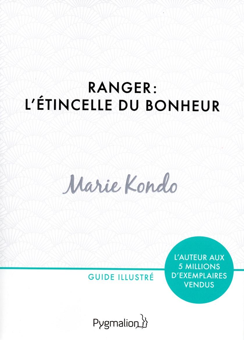 Ranger: l'étincelle du bonheur ou quand Marie Kondo repasse ranger chezvous…
